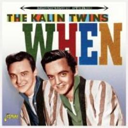 WHEN KALIN TWINS, CD