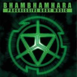PROGRESSIVE BODY MUSIC BHAMBHAMHARA, CD
