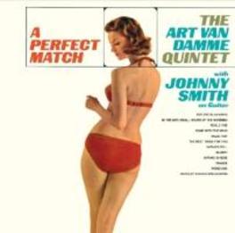 A PERFECT MATCH INCL. BONUS ALBUM : MARTINI TIME / GATEFOLD REPLICA DAMME, ART VAN -QUINTET-, CD
