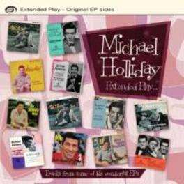 EXTENDED PLAY.. THE.. .. ORIGINAL EP SIDES MICHAEL HOLLIDAY, CD