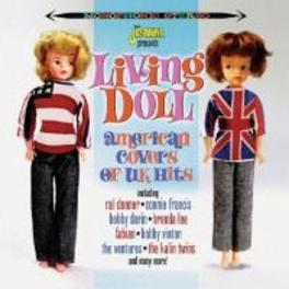 LIVING DOLL AMERICAN COVERS OF UK HITS V/A, CD