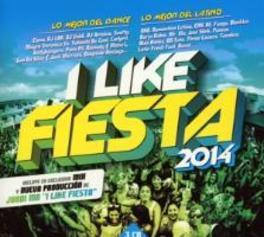 I LIKE FIESTA 2014 W/ELENA/SEMITOO/DJ LBR/DJ VALDI/MAYRA VERONICA/A.O. V/A, CD