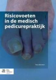 Risicovoeten in de medisch pedicurepraktijk Toos Mennen, Paperback