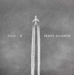 TRANS ATLANTIK FLUG 8, CD