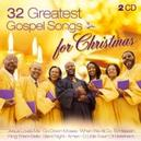 32 GREATEST GOSPEL SONGS FOR CHRISTMAS