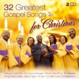 32 GREATEST GOSPEL SONGS FOR CHRISTMAS NEW BETHEL GOSPEL CHOIR/U, CD
