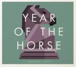 YEAR OF THE HORSE MADISON VIOLET, CD