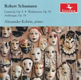 CARNAVAL OP.9 ALEXANDER KOBRIN R. SCHUMANN, CD