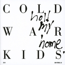 HOLD MY HOME *5TH ALBUM FOR LONG BEACH, CALIFORNIA QUITET*