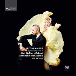 SYMPHONY NO.4 -SACD- GELDERS ORKEST/MANACORDA/LARSSON G. MAHLER, CD