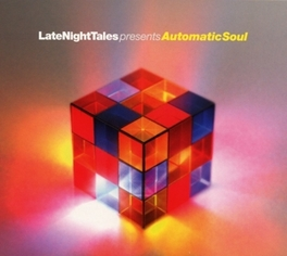 LATE NIGHT TALES.. .. PRESENTS AUTOMATIC SOUL V/A, CD