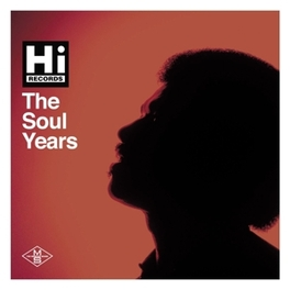 HI RECORDS THE SOUL YEARS V/A, CD
