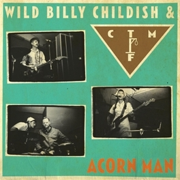 ACORN MAN ...& CTMF CHILDISH, BILLY -WILD-, Vinyl LP