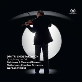 SYMPHONY NO.14 NICOLIC/NETHERLANDS CHAMBER ORCHESTRA D. SHOSTAKOVICH, CD