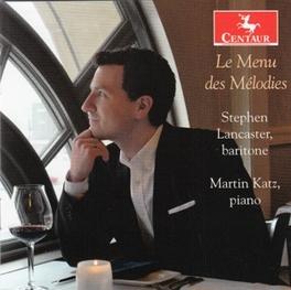 DES MELODIES STEPHEN/MARTIN LANCASTER, CD