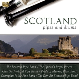 SCOTLAND - PIPE AND DRUMS W/QUEEN'S ROYAL PIPERS/BEESTON PIPE BAND/A.O. V/A, CD
