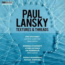 TEXTURES & THREADS P. LANSKY, CD