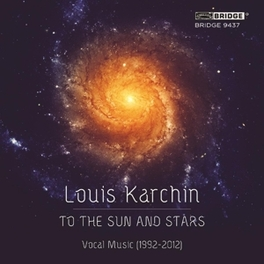 TO THE SUN AND STARS VARIOUS L. KARCHIN, CD