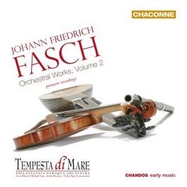 ORCHESTRAL WORKS VOL.2 TEMPESTA DI MARE J.F. FASCH, CD