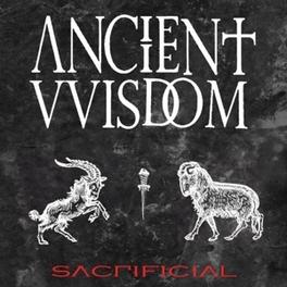 SACRIFICIAL ANCIENT WISDOM, CD