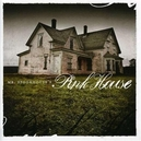 MR. SPOOKHOUSE'S PINK HOU ..HOUSE