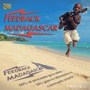 FEEDBACK MADAGASCAR W/ROSSY/OLADAD/ZMG/TENCE MENA/ZAMBEY/KHALEBA/A.O.