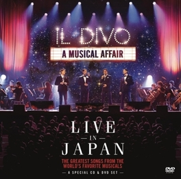 A MUSICAL AFFAIR..-CD+DVD .. LIVE IN JAPAN Il Divo, CD