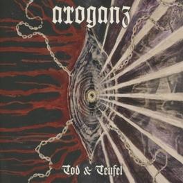 TOD & TEUFEL ARROGANZ, CD