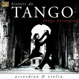 HISTOIRE DU TANGO TANGO ENROSQUE, CD
