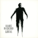 LULLABIES IN A.. -DELUXE- .. CAR CRASH // AIRBAG'S LEAD GUITARIST SOLO DEBUT