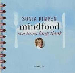Mindfood een leven lang slank, Sonja Kimpen, Hardcover