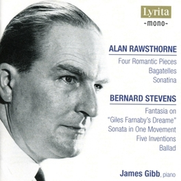 PIANO MUSIC WORKS BY RAWSTHORNE/STEVE... Audio CD, JAMES GIBB, CD