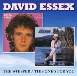 WHISPER / THIS ONE'S.. .. FOR YOU DAVID ESSEX, CD