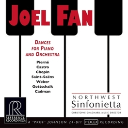 DANCES FOR PIANO AND.. .. ORCHESTRA JOEL FAN, CD
