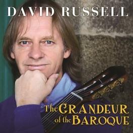 GRANDEUR OF THE BAROQUE DAVID RUSSELL J.S. BACH, CD
