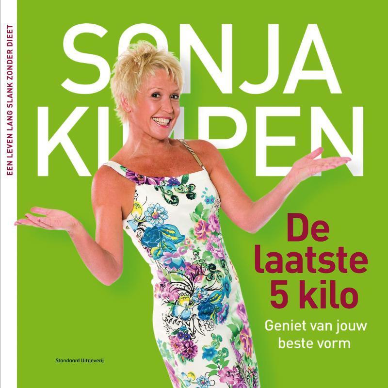 De laatste 5 kilo geniet van jouw beste vorm, Sonja Kimpen, Paperback