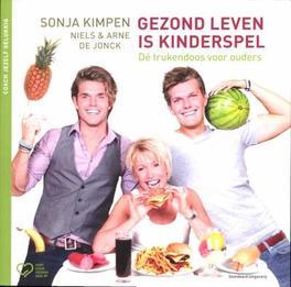 Gezond leven is kinderspel dé trukendoos voor ouders, Kimpen, Sonja, Paperback
