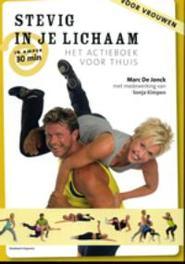 Stevig in je lichaam een actieboek voor thuis, De Jonck, Mark, Paperback