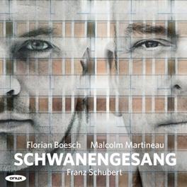 SCHWANENGESANG D957 FLORIAN BOESCH Schubert, Franz, CD