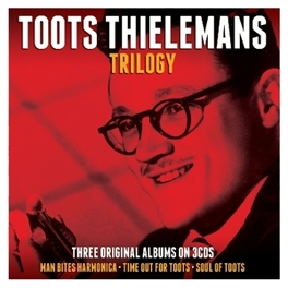 TRILOGY *'MAN BITES HARMONICA'/'TIME OUT FOR TOOTS'/'SOUL OF'* TOOTS THIELEMANS, CD