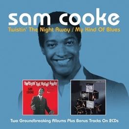 TWISTIN' THE NIGHT.. .. AWAY/MY KIND OF BLUES SAM COOKE, CD