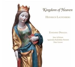KINGDOM OF HEAVEN ENSEMBLE DRAGMA H. VON LAUFENBERG, CD