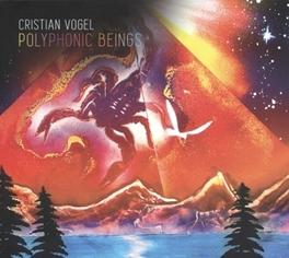 PPLYPHONIC BEINGS CHRISTIAN VOGEL, LP