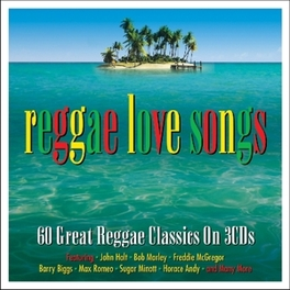 REGGAE LOVE SONGS FT. JOHN HOLT/BOB MARLEY/FREDDIE MCGREGOR/BARRY BIGGS + V/A, CD