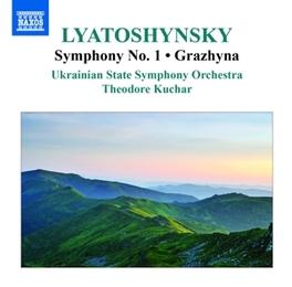 SYMPHONY NO.1 UKRAINIAN STATE S.O./THEODORE KUCHAR B. LYATOSHYNSKY, CD