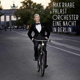 EINE NACHT IN.. -CD+DVD- LIVE FROM ADMIRALSPALAST 2014 Max Raabe, CD