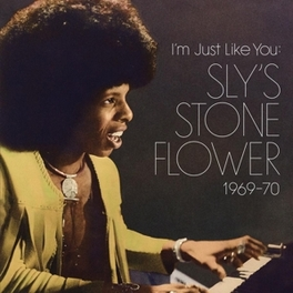 I'M JUST LIKE YOU:.. .. SLY'S STONE FLOWER 1969-70 SLY STONE, CD