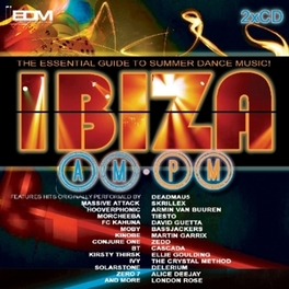 IBIZA AM OM THE ESSENTIAL GUIDE TO SUMMER DANCE MUSIC V/A, CD