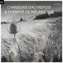 CHANSONS D'AUTREFOIS & CH VINCENT DUMESTRE