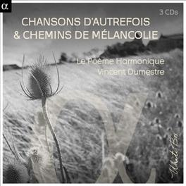 CHANSONS D'AUTREFOIS & CH VINCENT DUMESTRE POEME HARMONIQUE, CD